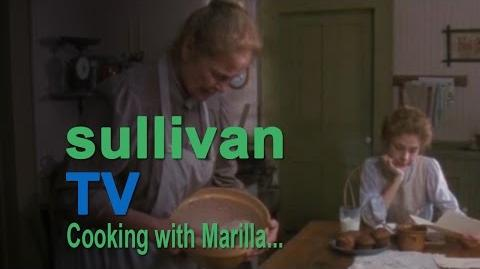 The Sequel - Cooking With Marilla