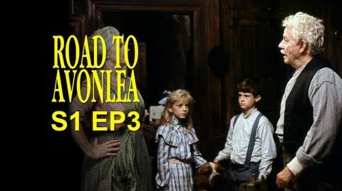Road to Avonlea (The Quarantine at Alexander Abraham's) - Preview