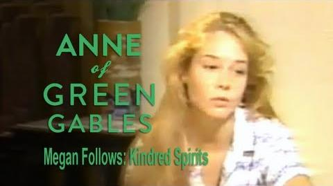 Anne of Green Gables (1985) Interview - Megan Follows on Kindred Spirits
