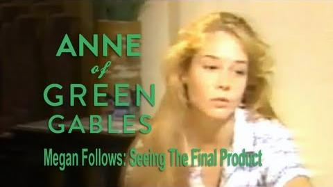 Anne of Green Gables (1985) Interview - Megan Follows on Seeing the Final Product