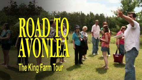 Road to Avonlea BTS - The King Farm Tour