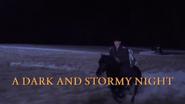 S3-ADarkAndStormyNight