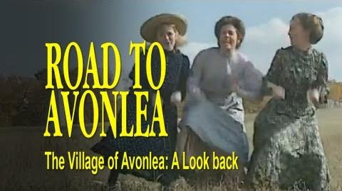 Road to Avonlea BTS - The Village of Avonlea