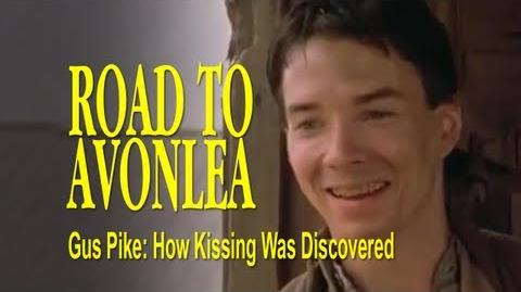 Road to Avonlea (How Kissing Was Discovered) - Gus Kisses Felicity
