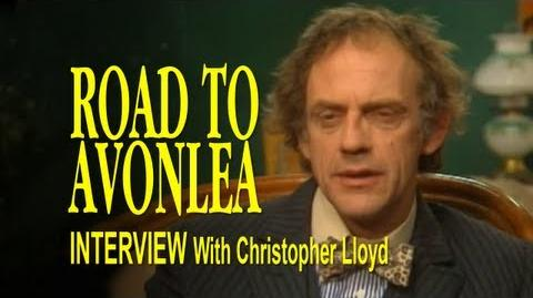 Road to Avonlea Interview - Christopher Lloyd as Alistair Dimple