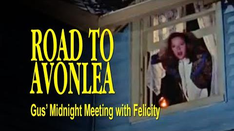 Road to Avonlea (The Dinner) - Gus' Midnight Meeting with Felicity