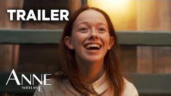 Anne with an E Season 3 Official Trailer