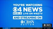 WBZ Channel 4 & CBSN Boston - WBZ News 6PM - You're Watching...Live On...And Streaming On bumper - Late Fall 2019