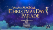 ABC Network - Disney Parks Magical Christmas Day Parade - Today promo with KGO-TV id bug for December 25, 2019