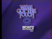 CBS Network - We've Got The Touch ident with WOWT-TV Omaha byline - Fall 1984