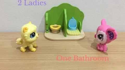 Lps 2 ladies, 1 bathroom