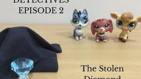 Lps Detectives episode 2 The Stolen Diamond
