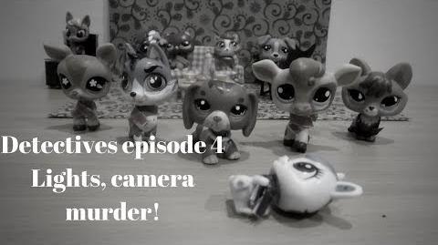 Lps Detectives episode 4 Lights, Camera Murder!