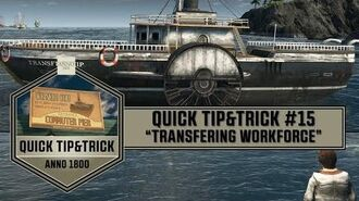 "Anno1800 - Quick Tip&Trick 15 - ""Transfering Workforce!"""