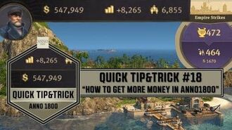 """Anno1800 Quick Tip&Trick 18 - """"How to get more money in Anno1800"""""""