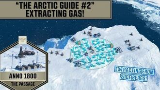 Anno 1800 - The Arctic Guide Part 2