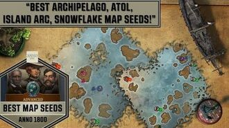 Anno1800 - Best Map Seeds for Archipelago, Atol, Island Arc, Snowflake Map Types!