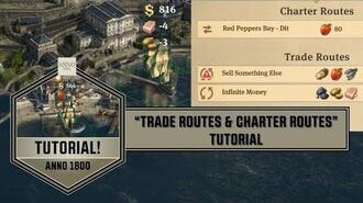 """Anno1800 - """"Trade Routes & Charter Routes"""" Tutorial"""
