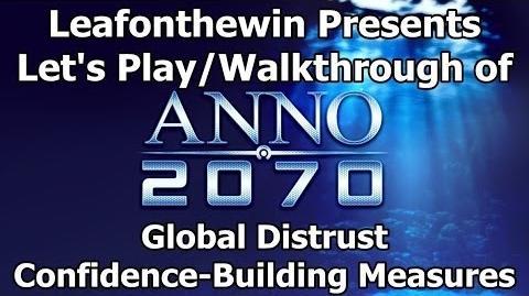 Anno 2070 Let's Play Walkthrough Global Event - Global Distrust - Confidence-Building Measures
