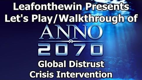 Anno 2070 Let's Play Walkthrough Global Event - Global Distrust - Crisis Intervention