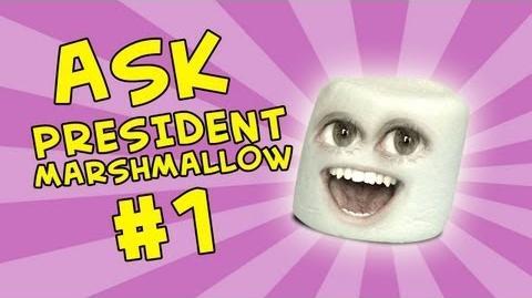 Annoying Orange: Ask President Marshmallow 1
