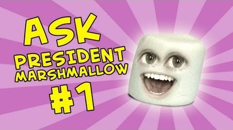 Annoying Orange: Ask President Marshmallow 1