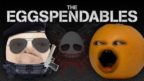 Annoying Orange: THE EGGSPENDABLES!