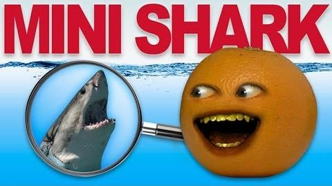 Annoying Orange: Mini Shark