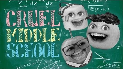 Annoying Orange: Cruel Middle School