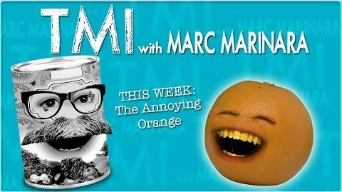 Annoying Orange: TMI Podcast