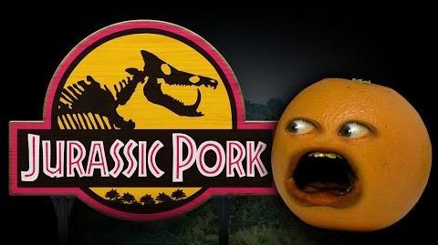Annoying Orange: JURASSIC PORK