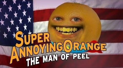 Annoying Orange: Man of Peel