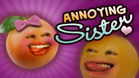 Annoying Orange - Annoying Sister (ft. Jess Lizama & Steve Zaragoza)