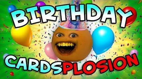 Annoying Orange - BIRTHDAY CARD-SPLOSION!!!-3