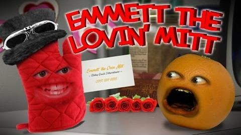 Annoying Orange: Emmett The Lovin' Mitt