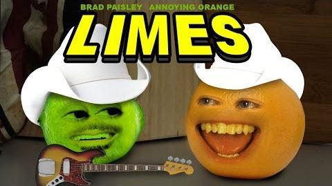 Annoying Orange - Limes (ft. Brad Paisley)