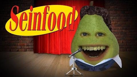 Annoying Orange: Seinfood