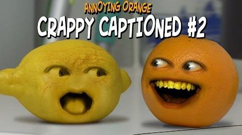 Annoying Orange: Crappy Captioned 2