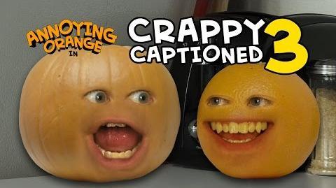 Annoying Orange - Crappy Captioned 3 Plumpkin