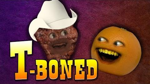 Annoying Orange - T- Boned (feat. Kevin Brueck)