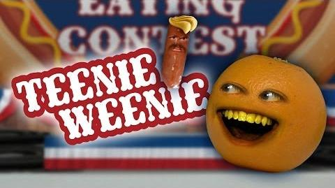Annoying Orange: Teenie Weenie