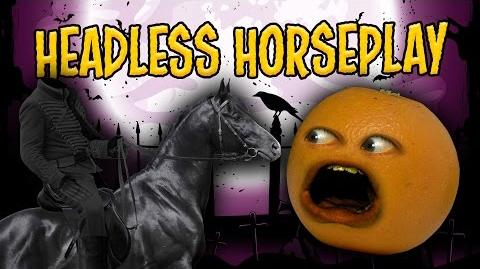 Annoying Orange - Headless Horseplay (ft. Black Nerd & Kevin Brueck)