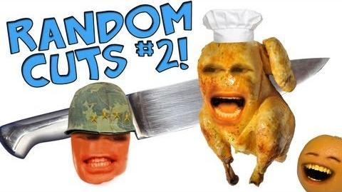 Annoying Orange: Random Cuts 02