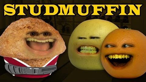 Annoying Orange: STUDMUFFIN