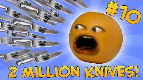 Annoying Orange: Ask Orange 10: TWO MILLION KNIVES