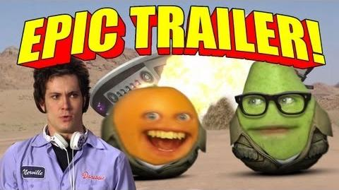 Annoying Orange: EPIC TRAILER!