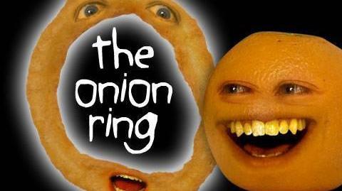 Annoying Orange The Onion Ring