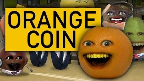 Annoying Orange: Orange Coin