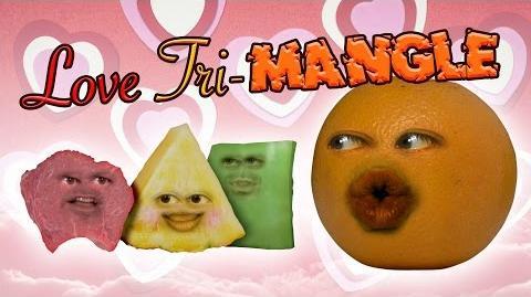 Annoying Orange: LOVE TRI-MANGLE