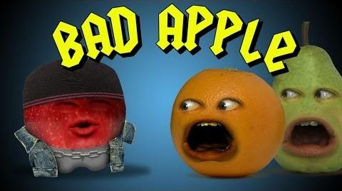 Annoying Orange: Bad Apple